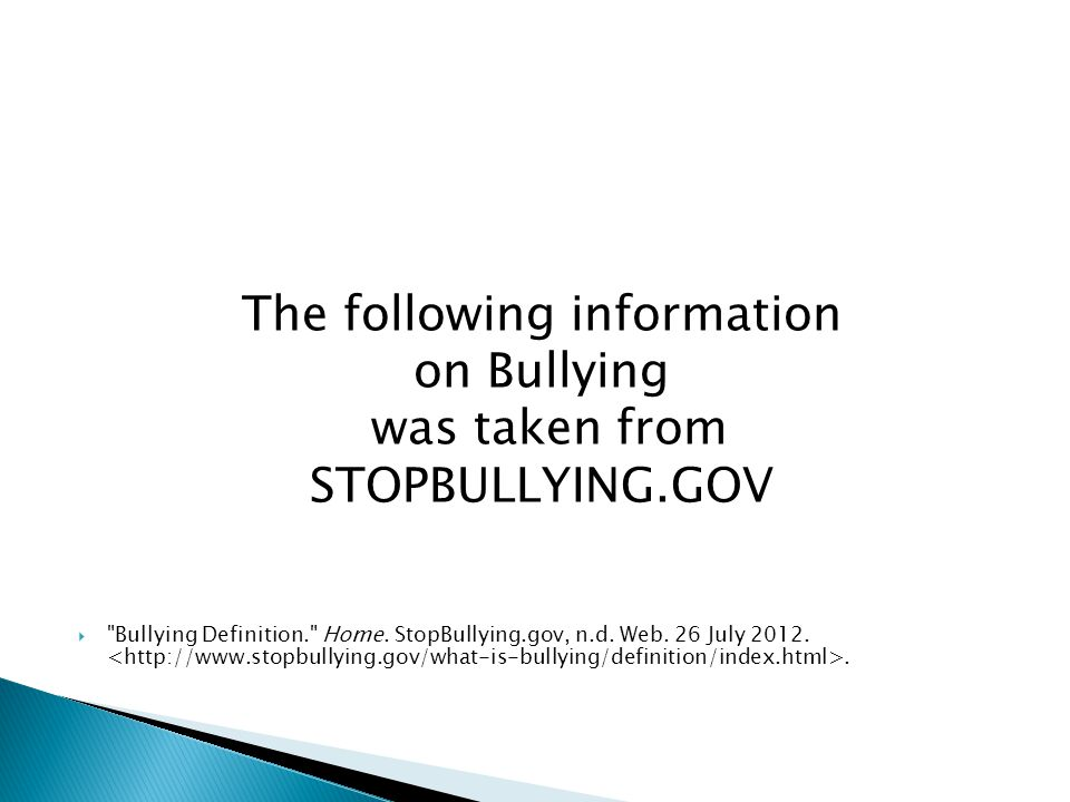 Bullying is unwanted, aggressive behavior among school aged children that involves a real or perceived power imbalance.