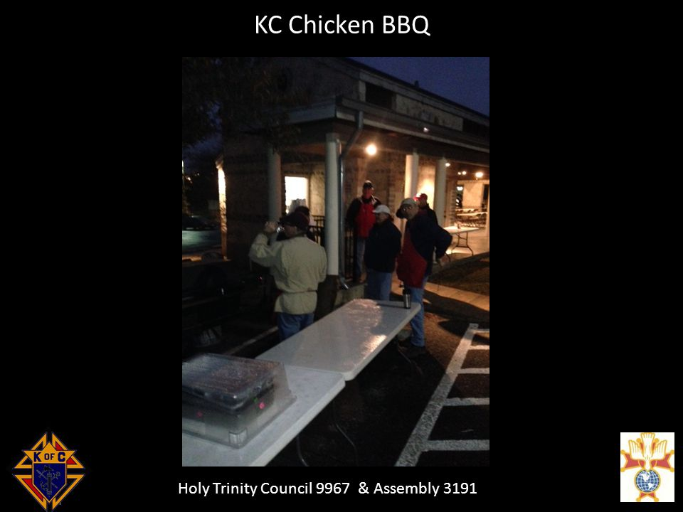 Holy Trinity Council 9967 & Assembly 3191 KC Chicken BBQ