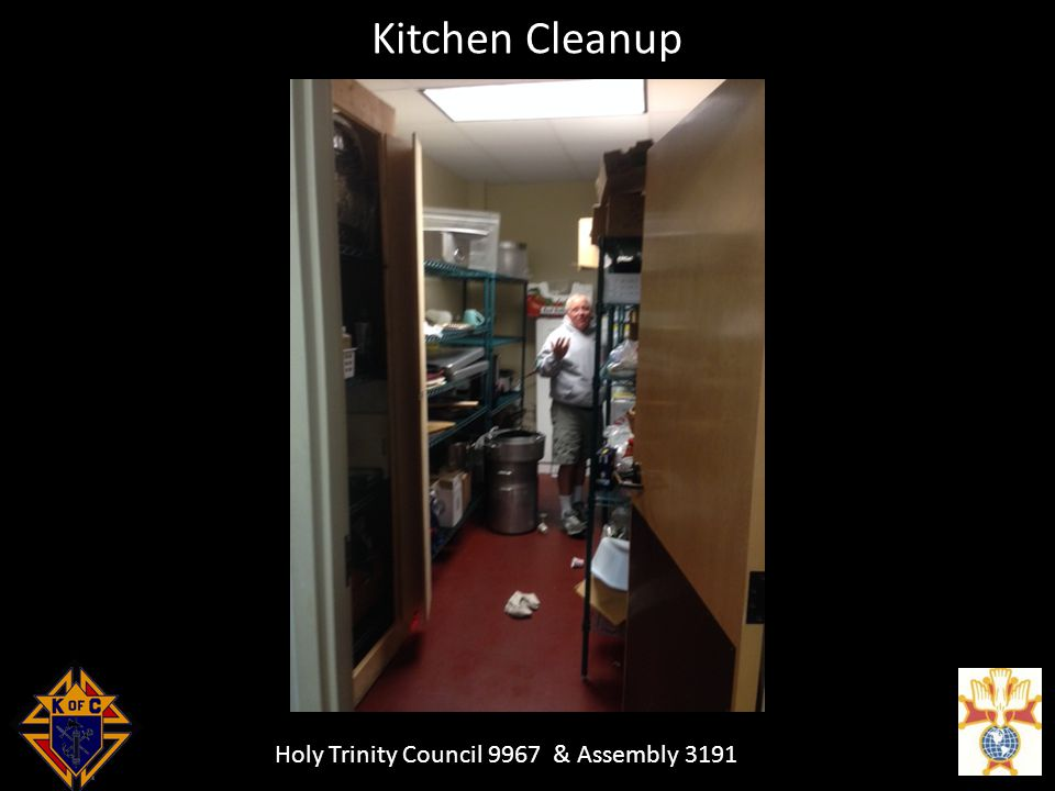 Holy Trinity Council 9967 & Assembly 3191 Kitchen Cleanup