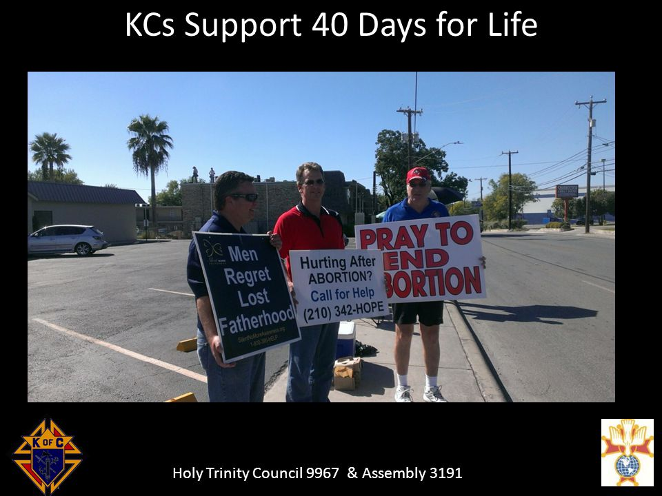Holy Trinity Council 9967 & Assembly 3191 KCs Support 40 Days for Life