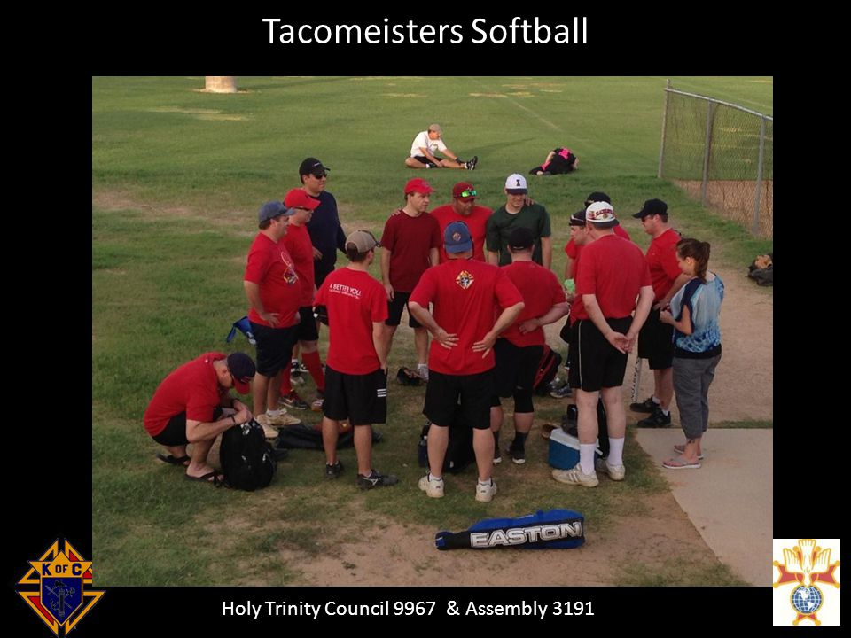 Holy Trinity Council 9967 & Assembly 3191 Tacomeisters Softball