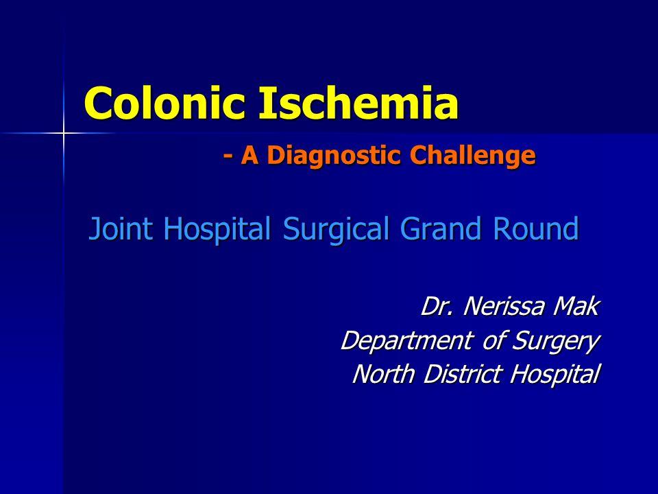 Stricture of ischemic colitis Xiaoping Zou, et al.
