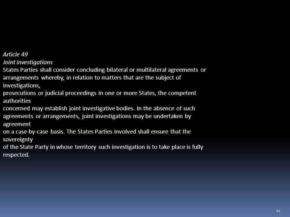 10 UNCAC ARTICLES 48-50. Article 48 Law enforcement cooperation 1.