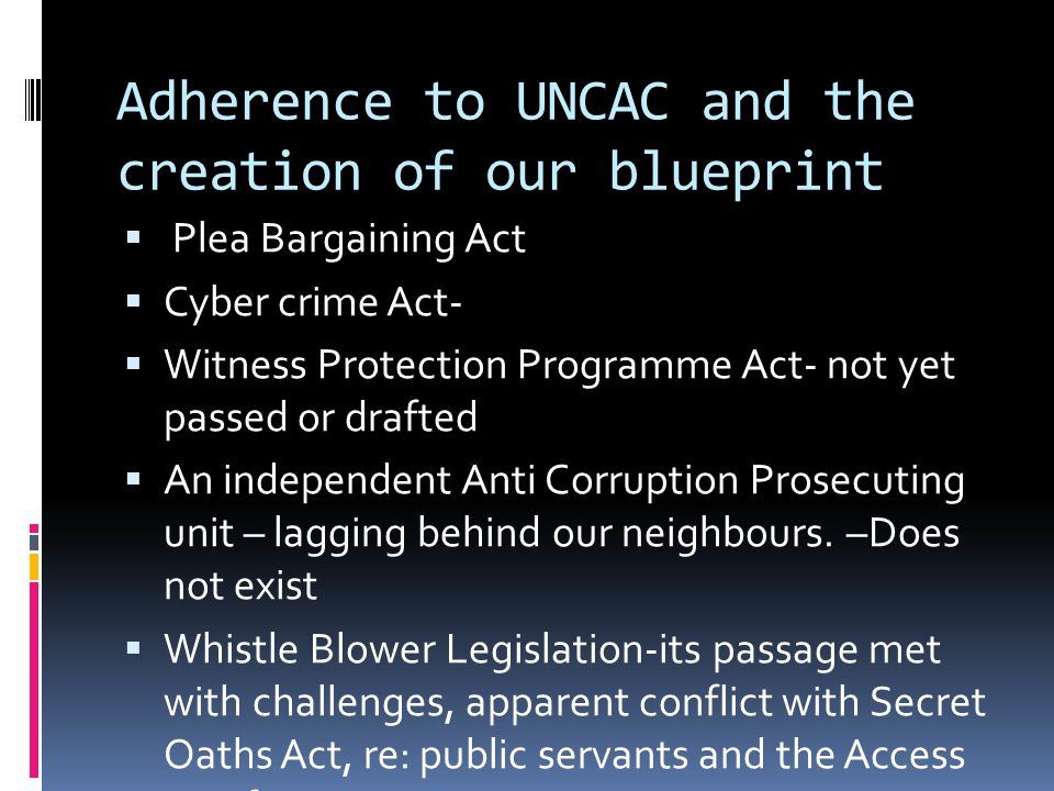OUR LANSCAPE  CORRUPTION PREVENTION ACT  CONTRACTOR GENERAL ACT  PARLIAMENT (INTEGRITY OF MEMBERS ACT)  PENDING SPECIAL PROSECUTOR ACT  NEED FOR