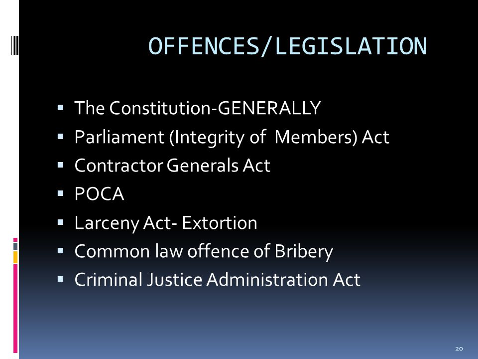 Consideration of offences  Breach of the Corruption Prevention Act  Contravention of the Larceny Act-Section 42 A (1) (a) & (b)  Conspiracy to comm