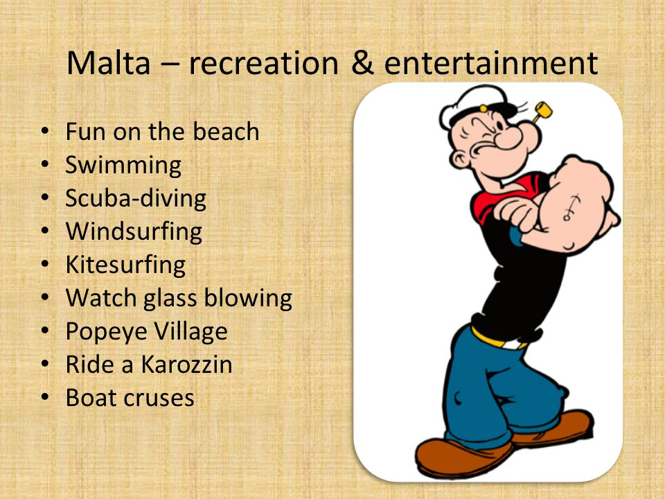 Malta – recreation & entertainment Fun on the beach Swimming Scuba-diving Windsurfing Kitesurfing Watch glass blowing Popeye Village Ride a Karozzin B