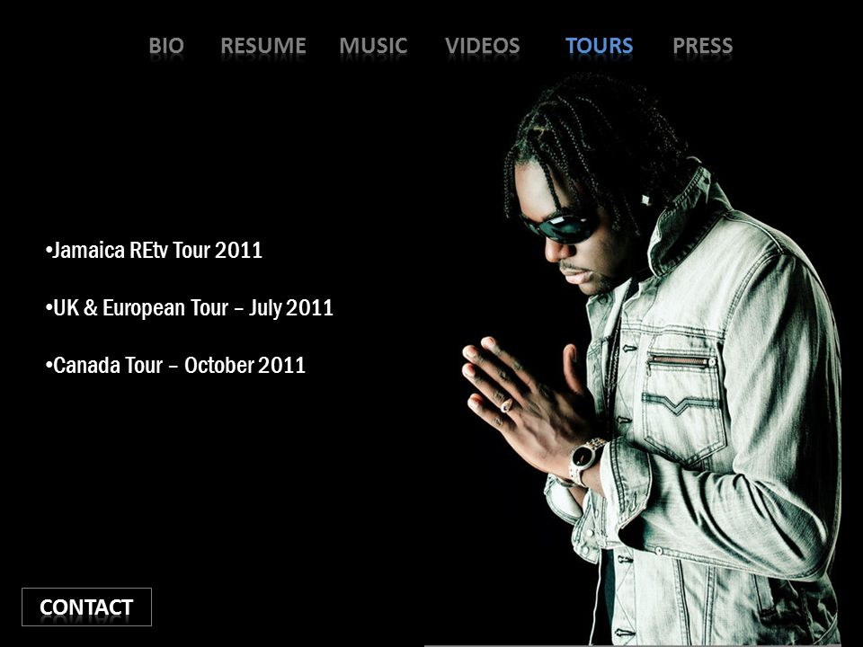 Jamaica REtv Tour 2011 UK & European Tour – July 2011 Canada Tour – October 2011