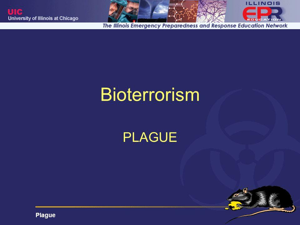Plague Bioterrorism PLAGUE