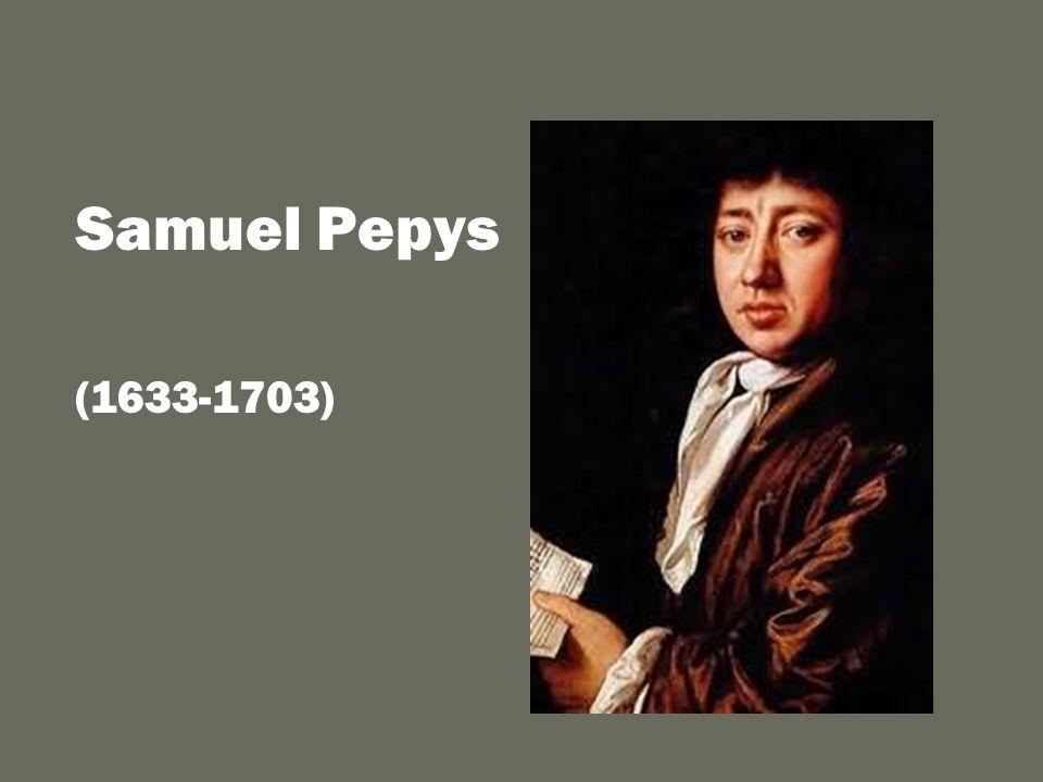 Samuel Pepys (1633-1703)