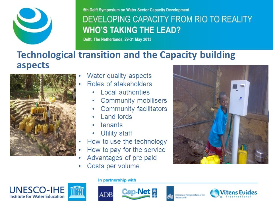 Technological transition and the Capacity building aspects Water quality aspects Roles of stakeholders Local authorities Community mobilisers Communit