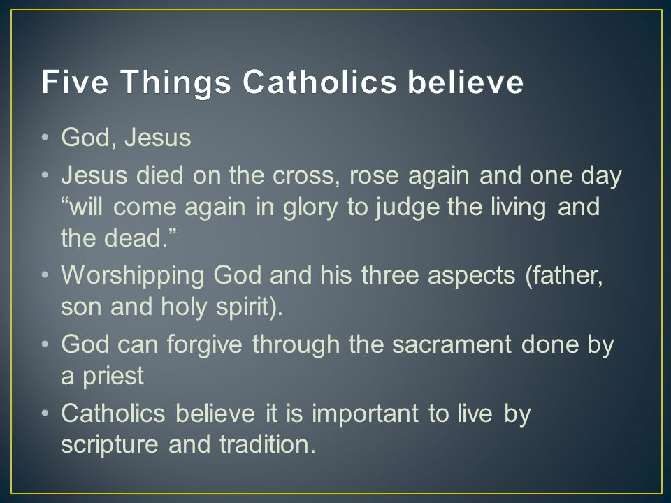 God, Jesus Jesus died on the cross, rose again and one day will come again in glory to judge the living and the dead. Worshipping God and his three aspects (father, son and holy spirit).
