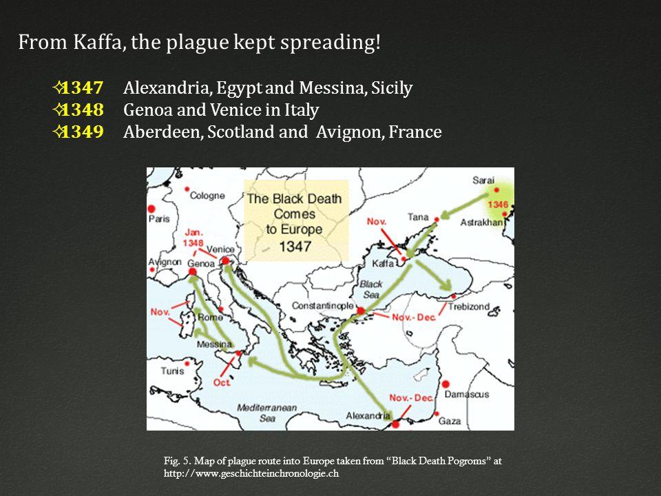 From Kaffa, the plague kept spreading.