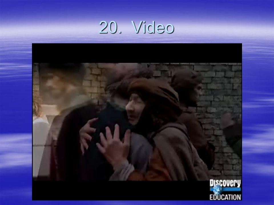 20. Video