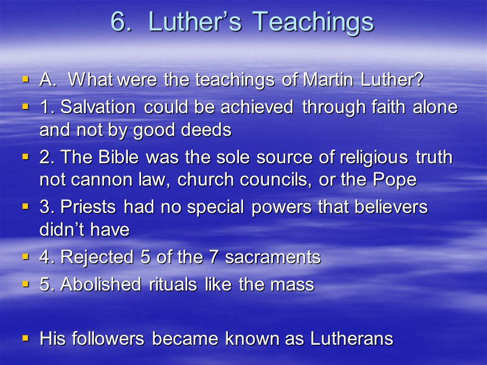 7.John Calvin  A. What were the teachings of John Calvin.