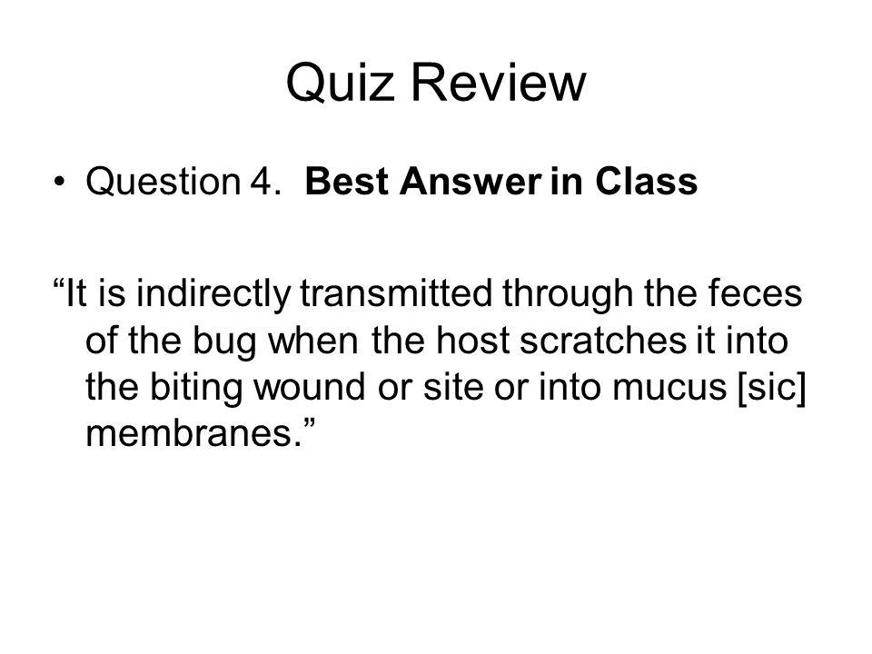 Quiz Review Question 4.