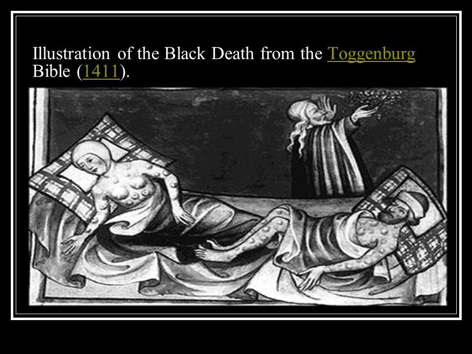 What were some of the symptoms of the Black Death? Black, egg-sized lumps, oozing blood & pus, formed in the armpits & groins; Boils & blacked spots d