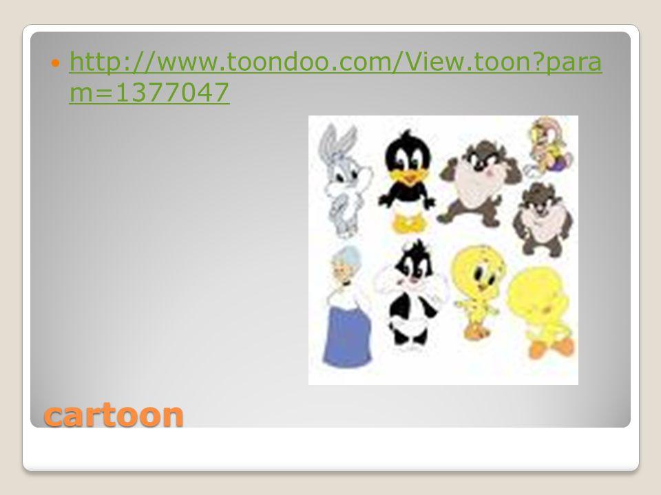 cartoon http://www.toondoo.com/View.toon?para m=1377047 http://www.toondoo.com/View.toon?para m=1377047