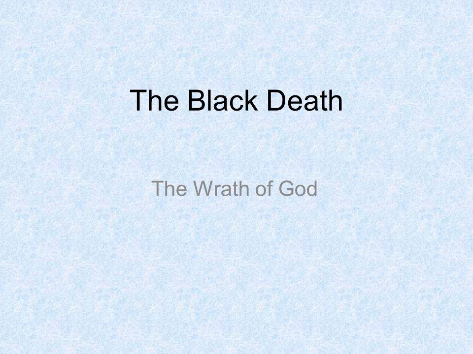 The Black Death The Wrath of God