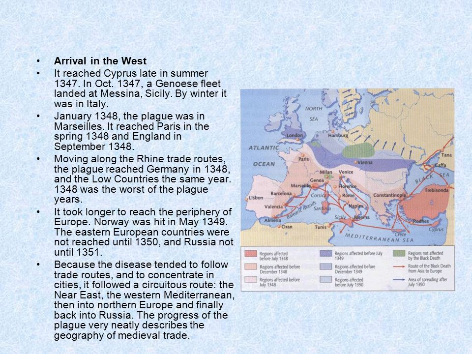 Arrival in the West It reached Cyprus late in summer 1347.