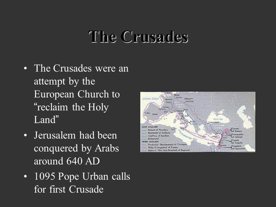ESSENTIAL QUESTION WHAT WERE THE CAUSES AND EFFECTS OF THE CRUSADES? CAN THE IMPACT OF THE CRUSADES STILL BE SEEN TODAY?