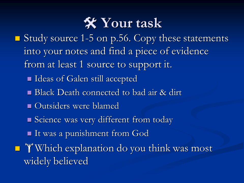  Your task Study source 1-5 on p.56.