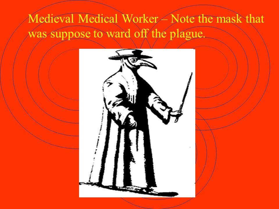 The Black Death, or bubonic plague is not extinct.