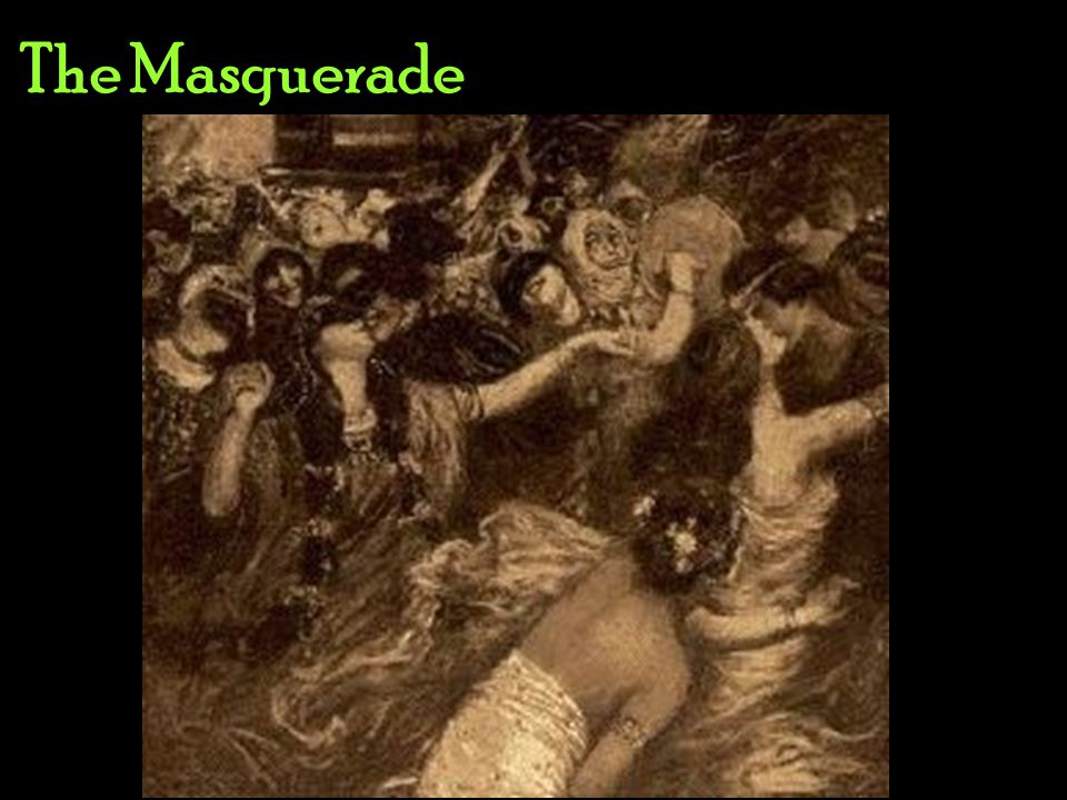The Masquerade... and the ball began. And it was a success — up to a point, anyway —...