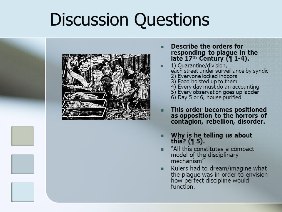 Discussion Questions Describe the orders for responding to plague in the late 17 th Century (¶ 1-4).