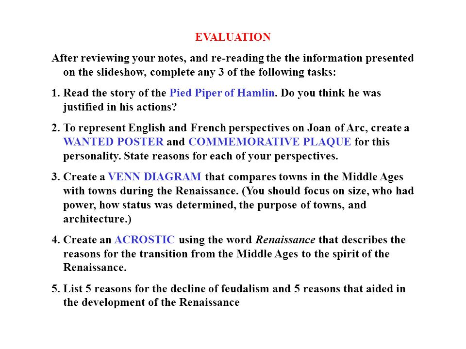 EVALUATION After reviewing your notes, and re-reading the the information presented on the slideshow, complete any 3 of the following tasks: 1. Read t