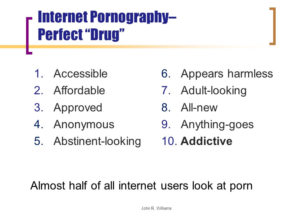 John R. Williams Internet Pornography– Perfect Drug 1.