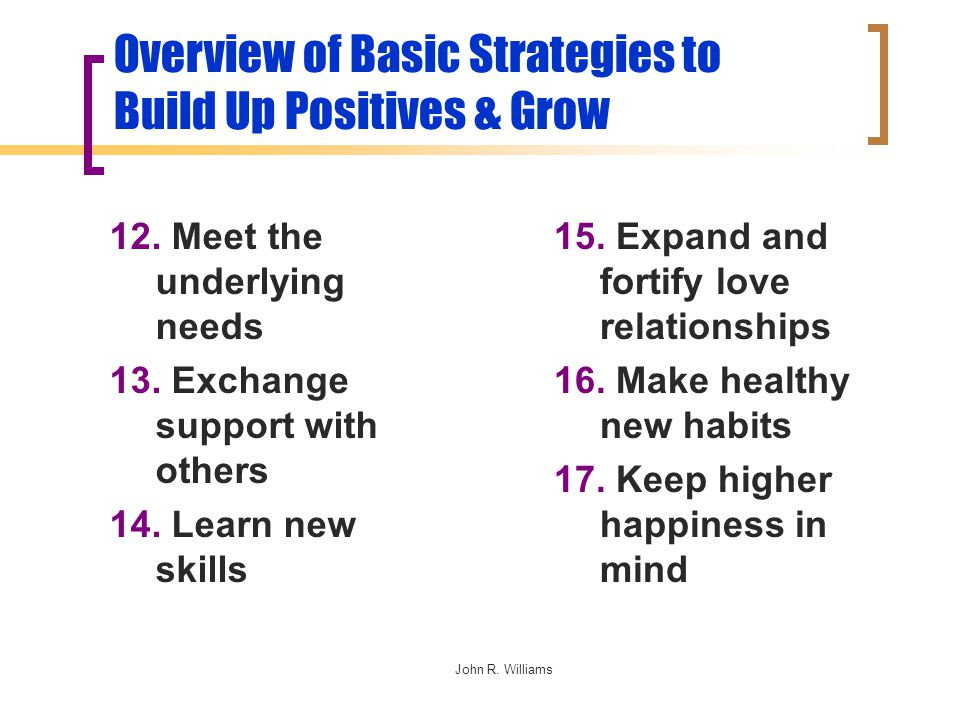 12. Meet the underlying needs 13. Exchange support with others 14.