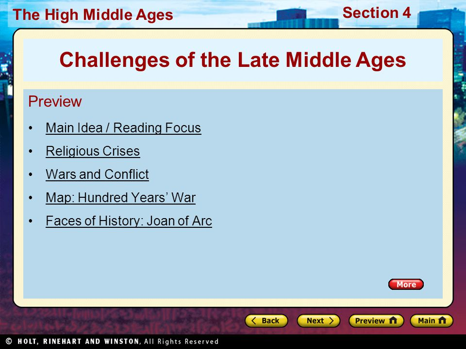 Section 4 The High Middle Ages Preview, continued Black Death Quick Facts: Effects of the Plague Visual Study Guide / Quick Facts Video: The Impact of the Bubonic Plague Challenges of the Late Middle Ages