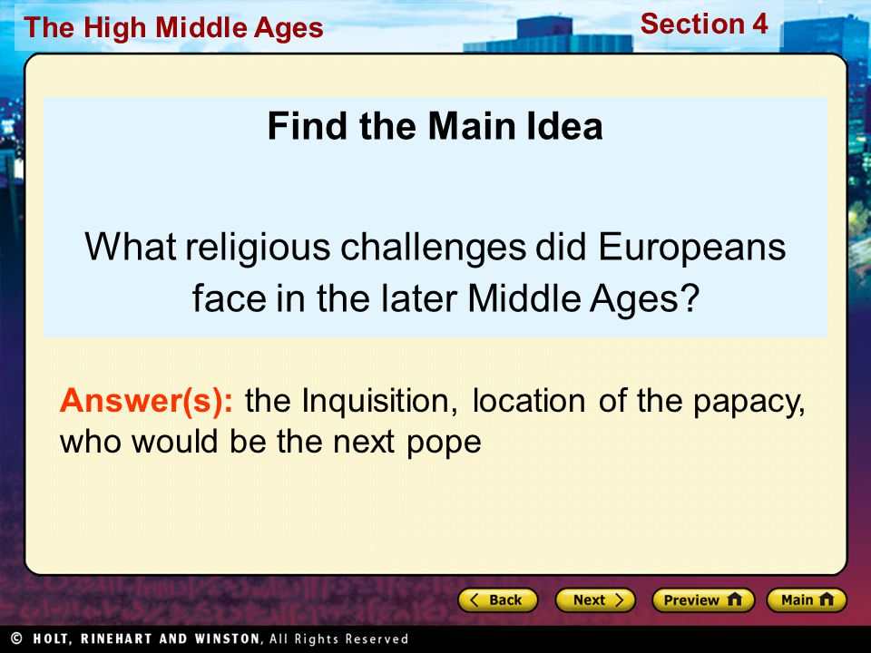Section 4 The High Middle Ages Wars were also being fought so political leaders could gain power for themselves.