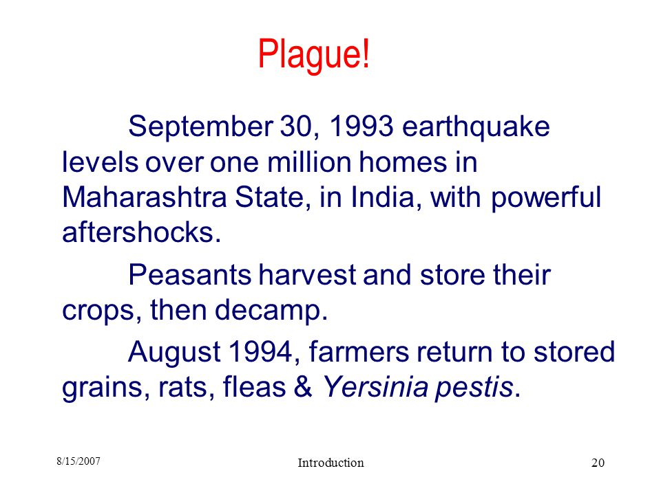 8/15/2007 Introduction20 Plague.
