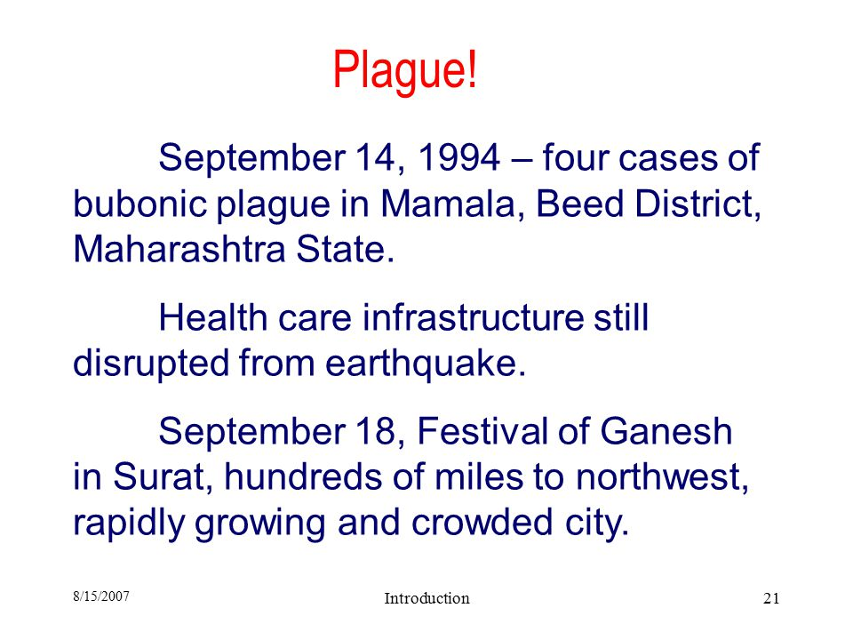 8/15/2007 Introduction21 Plague.