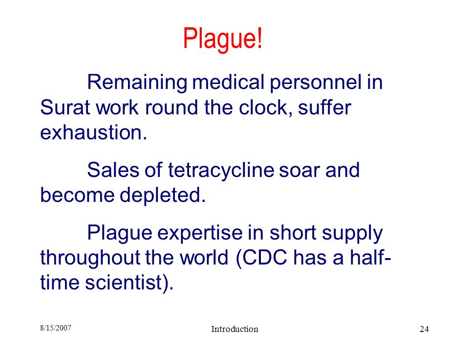8/15/2007 Introduction24 Plague.