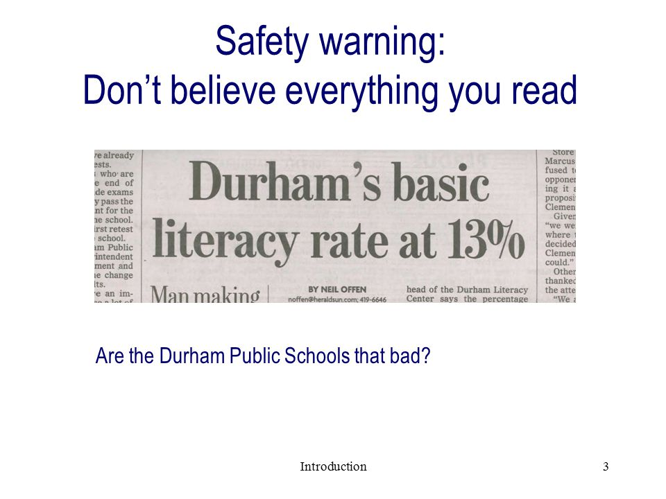 Introduction3 Safety warning: Don't believe everything you read Are the Durham Public Schools that bad