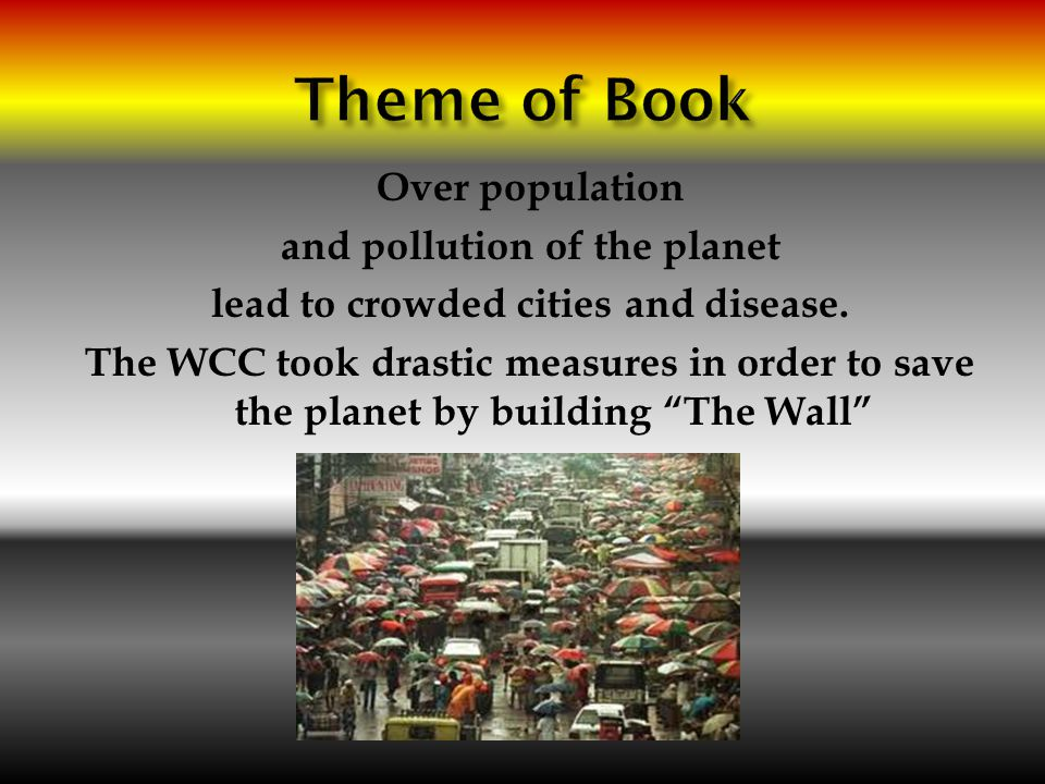Over population and pollution of the planet lead to crowded cities and disease. The WCC took drastic measures in order to save the planet by building