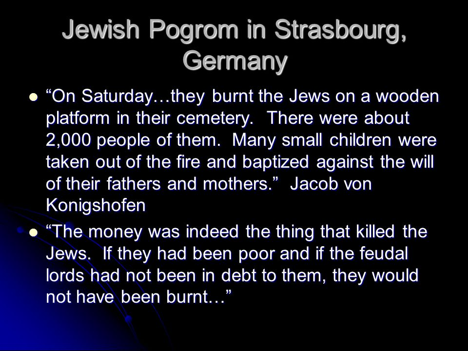 Jewish Pogrom in Strasbourg, Germany On Saturday…they burnt the Jews on a wooden platform in their cemetery.