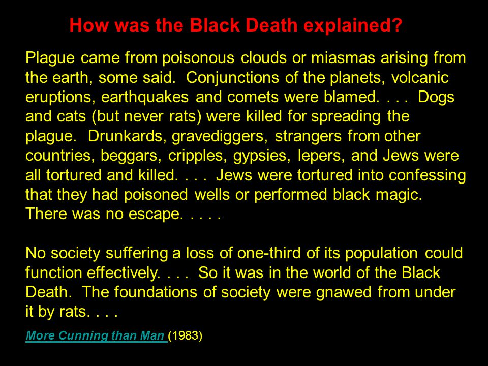 How was the Black Death explained.