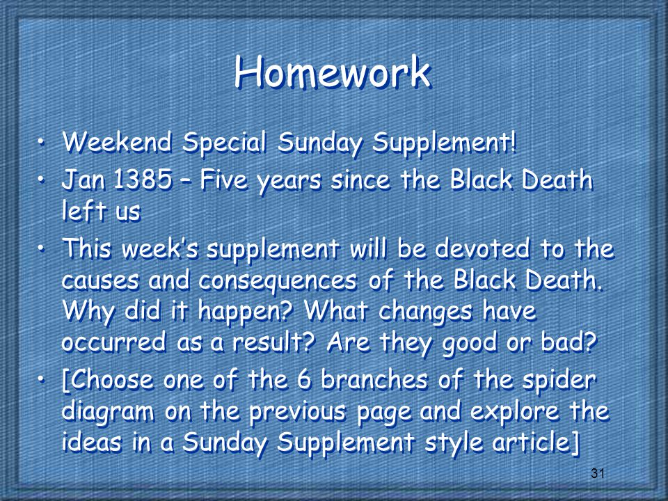31 Homework Weekend Special Sunday Supplement.