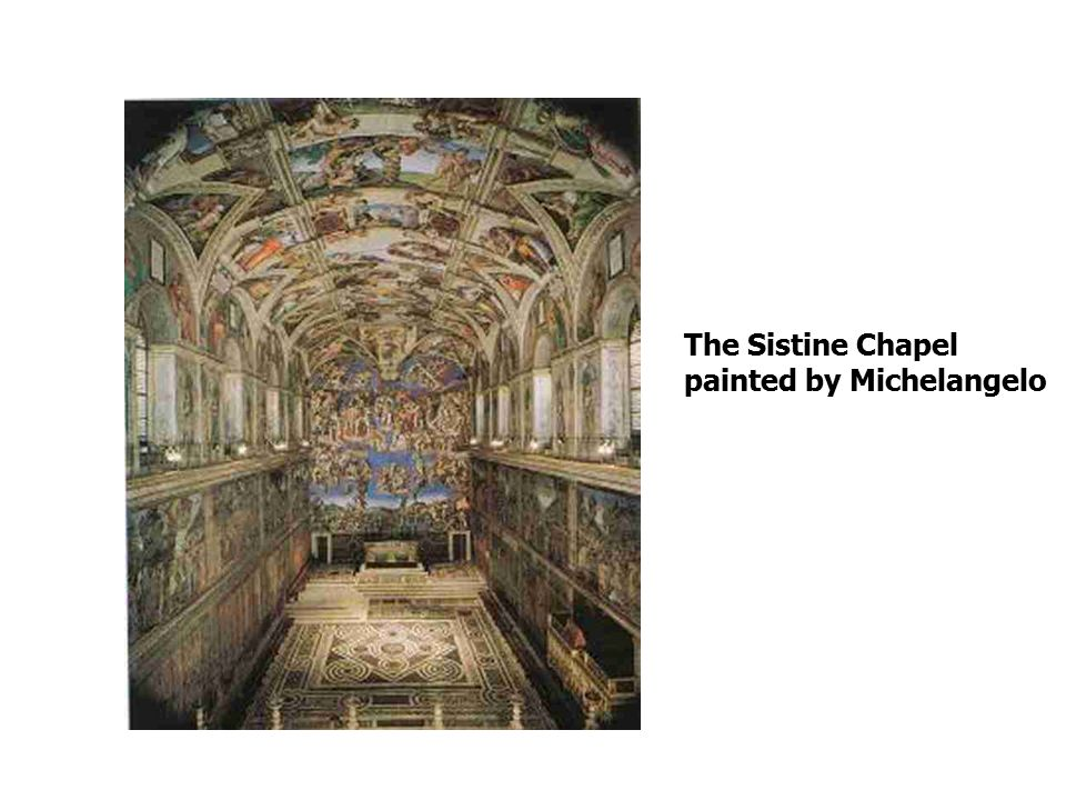 The Sistine Chapel painted by Michelangelo