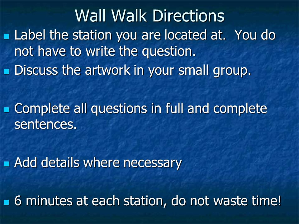 Wall Walk Directions Label the station you are located at.