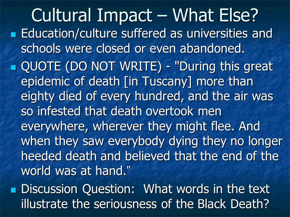 Cultural Impact – What Else.