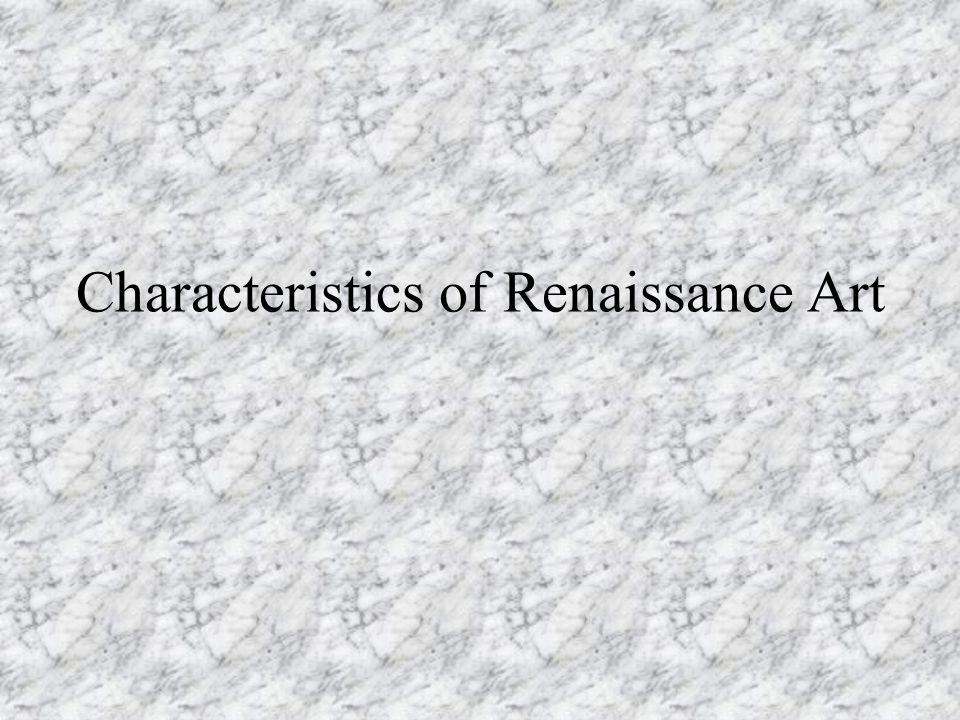 Characteristics of Renaissance Art