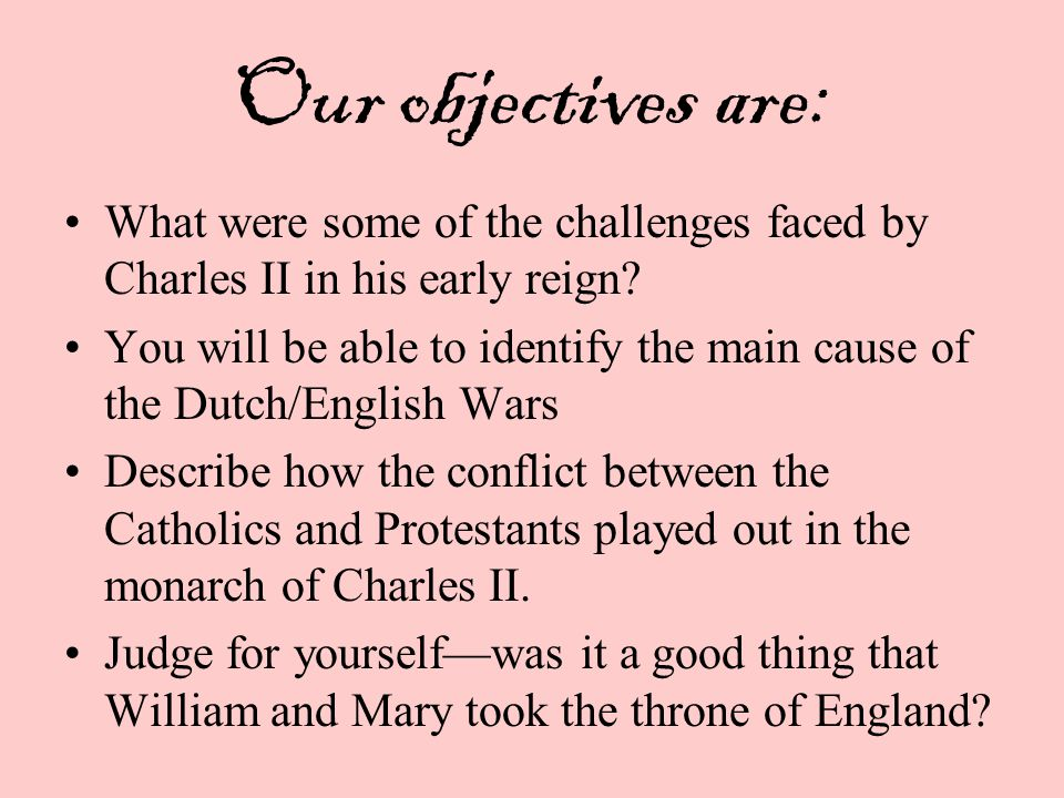 Charles II died in 1688 after a brief illness.
