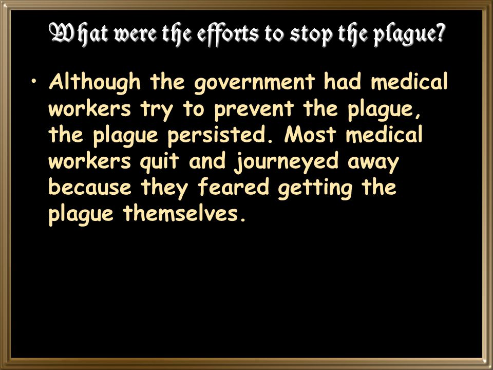 What were the efforts to stop the plague.