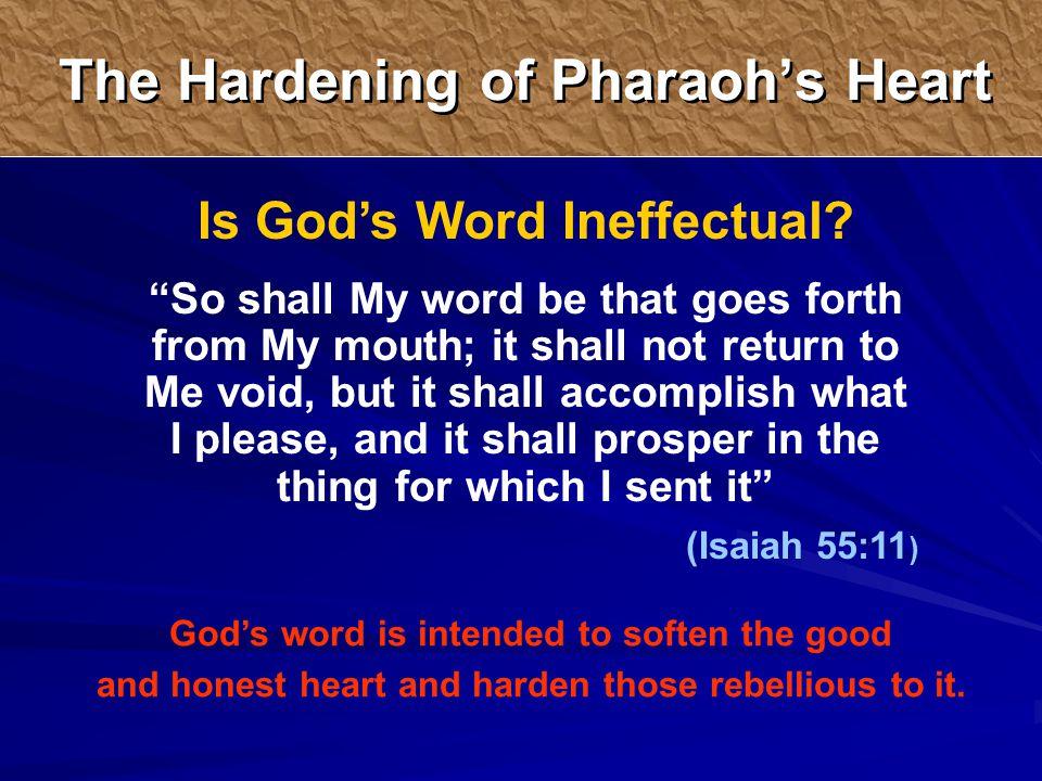 Is God's Word Ineffectual.