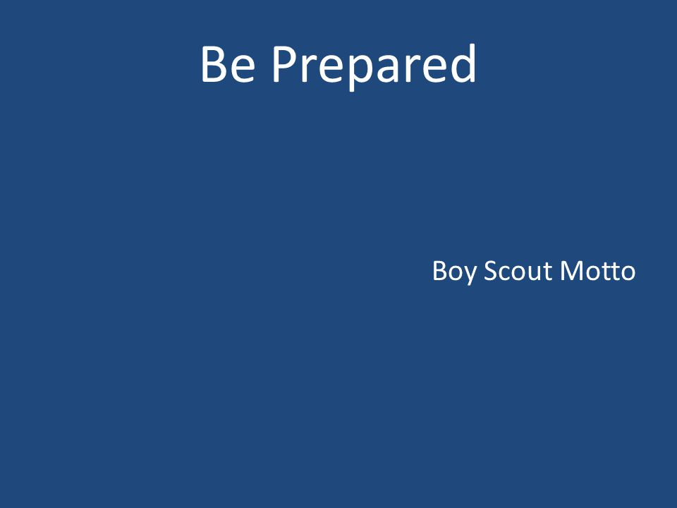 Be Prepared Boy Scout Motto