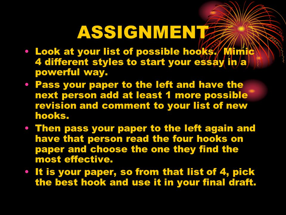 ASSIGNMENT Look at your list of possible hooks.
